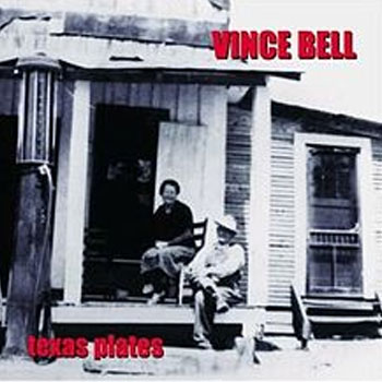 Vince Bell<BR>Texas Plates (1999)