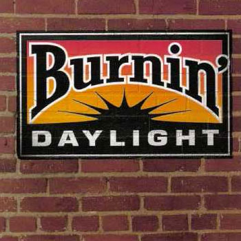 Burning Daylight<BR>Burning Daylight (1997)