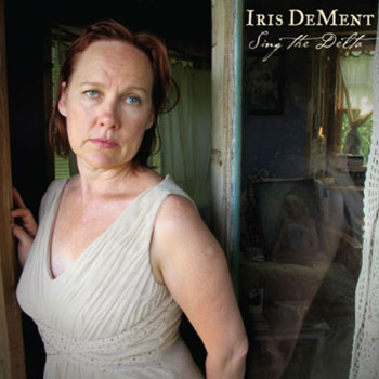 Iris Dement<BR>Sing The Delta (2012)