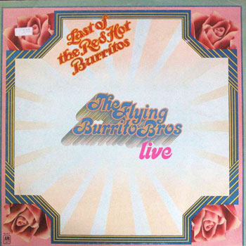 The Flying Burrito Brothers<BR>Last of the Red Hot Burritos (1972)