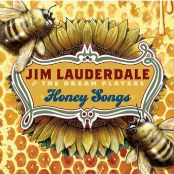 Jim Lauderdale <BR>Honey Songs (2008)