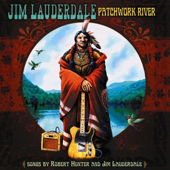 Jim Lauderdale<BR>Patchwork River (2010)