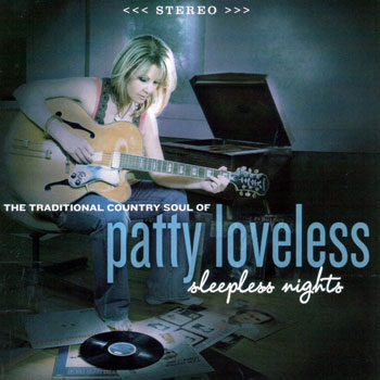 Patty Loveless<BR>Sleepless Nights (2008)