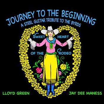 Jay Dee Maness & Lloyd Green<BR>Journey To The Beginning (2018)