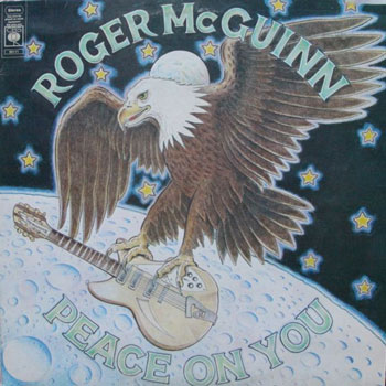 Roger McGuinn<BR>Peace On You (1974)