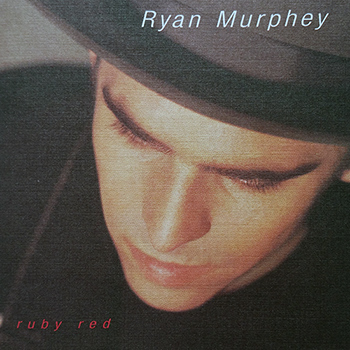 Ryan Murphey<BR>Ruby Red (1998)