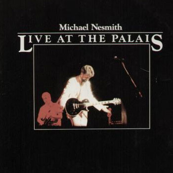 Michael Nesmith<BR>Live at the Palais (1978)