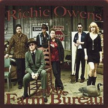 Richie Owens<BR>Music From The Farm Bureau (2008)