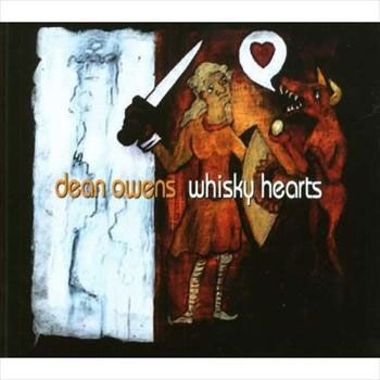 Dean Owens<BR>Whisky Hearts (2007)