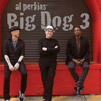Al Perkins<BR>Big Dog 3 (2009)