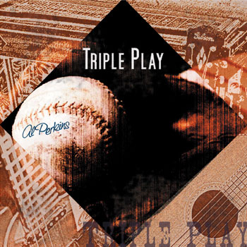 Al Perkins<BR>Triple Play (2003)
