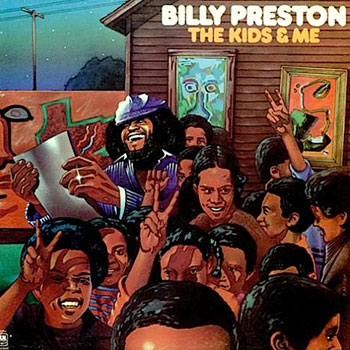 Billy Preston<BR>The Kids and Me (1974)