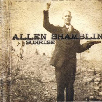 Allen Shamblin<BR>Sunrise (2003)
